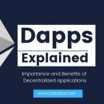 Dapps Explained | Importance and Benefits of Ethereum Dapps