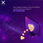 Xana Digital Wallet is now the official cryptocurrency wallet of NO BORDERS.