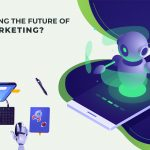 Is AI The Future Of Digital Marketing?
