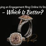 Buying an engagement ring online vs store