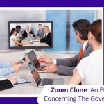 Zoom Clone: An effectual app concerning the government sector