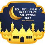 Islamic Naat Lyrics Collections