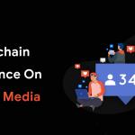 Blockchain In Social Media Platforms – Grab The List Of Blockchain Social Networks In 2020